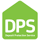 Deposit Protection Service (DPS)