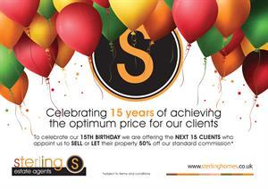 Sterling Is Celebrating 15 Years Of Achieving The Optimum Price For Our Clients Properties!