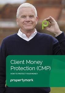 Client Money Protection, CMP, to be made a mandatory requirement for all LETTING AGENTS